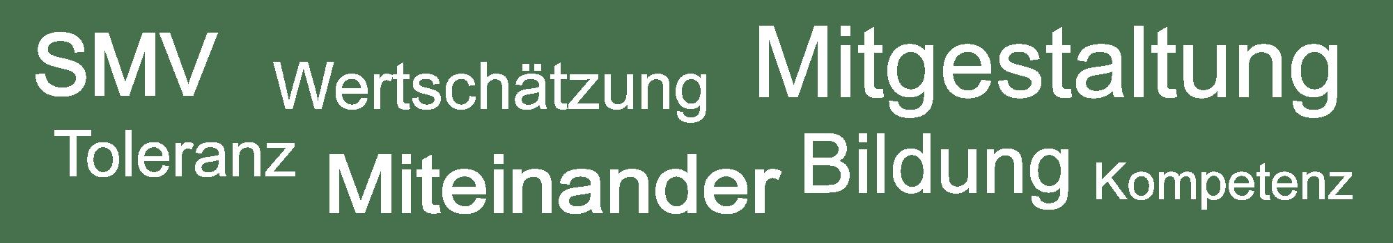 Leitwörter des Gymnasium Aulendorf - SMV – Wertschätzung – Mitgestaltung – Toleranz – Miteinander – Bildung – Kompetenz
